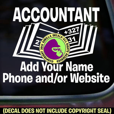 ACCOUNTANT - Add your phone number - Vinyl Decal Sticker