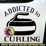 ADDICTED TO CURLING Curl Stone Sport Game Player Vinyl Decal Sticker