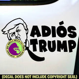 ADIOS TRUMP  - Resist Anti President Vinyl Decal Sticker