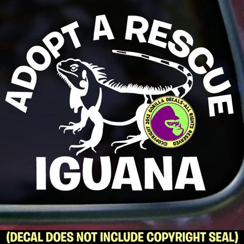 ADOPT A RESCUE IGUANA Vinyl Decal Sticker