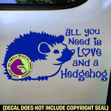 ALL YOU NEED LOVE HEDGEHOG Vinyl Decal Sticker