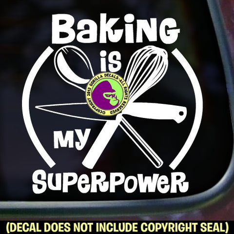 BAKING IS MY SUPERPOWER Chef Tools Vinyl Decal Sticker