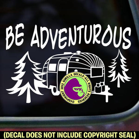BE ADVENTUROUS Airstream Vinyl Decal Sticker