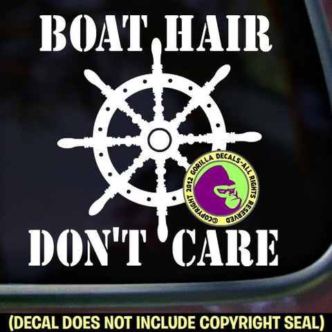 BOAT HAIR DON'T CARE Funny Boating Boat Wheel Nautical Vinyl Decal Sticker