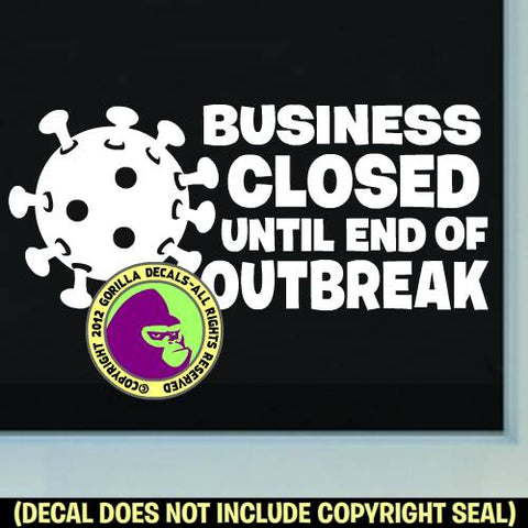 BUSINESS CLOSED Covid-19 Coronavirus Retail Vinyl Decal Sticker