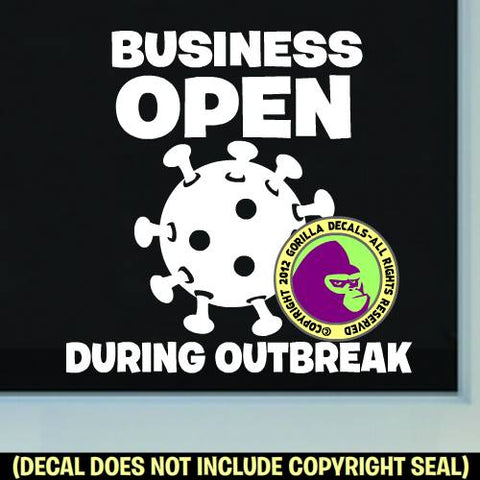 BUSINESS OPEN DURING OUTBREAK Covid-19 Coronavirus Retail Vinyl Decal Sticker