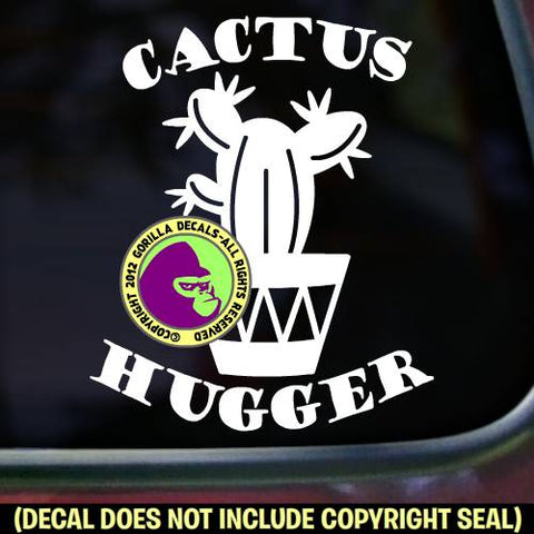 CACTUS HUGGER Funny Succulent Pot Vinyl Decal Sticker