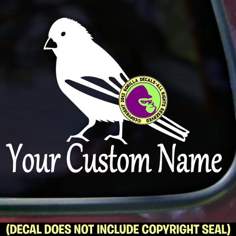 Canary - ADD CUSTOM TEXT - Vinyl Decal Sticker