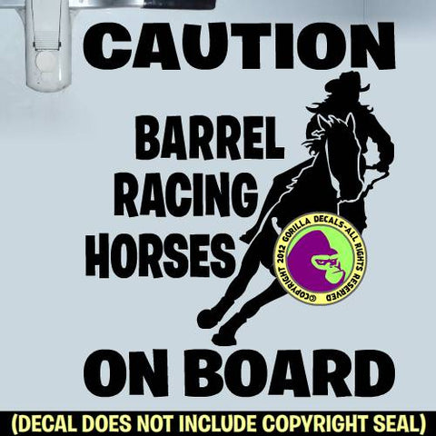 CAUTION BARREL RACING HORSES ON BOARD Trailer Vinyl Decal Sticker