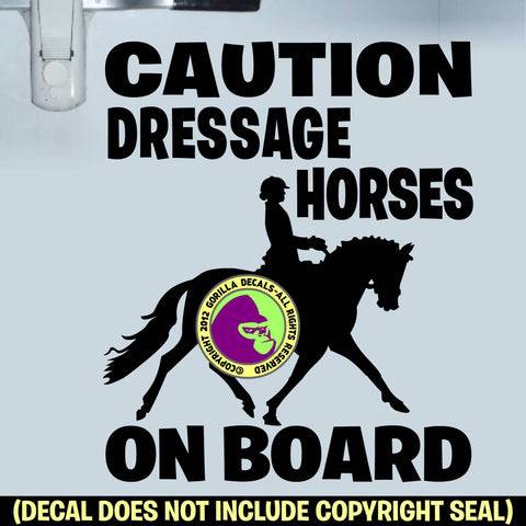 CAUTION DRESSAGE HORSES ON BOARD Trailer Vinyl Decal Sticker