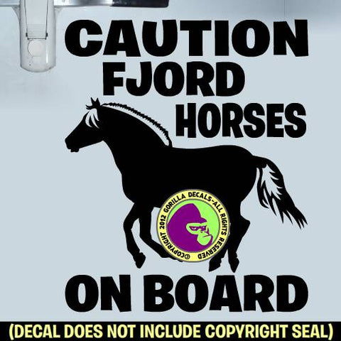 CAUTION FJORD HORSES ON BOARD #2 Trailer Vinyl Decal Sticker