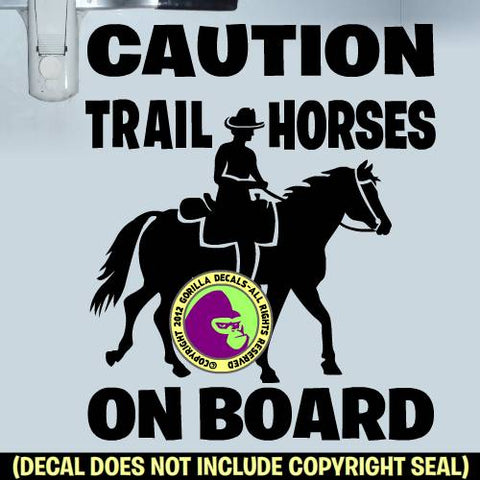 CAUTION TRAIL HORSES ON BOARD Trailer Vinyl Decal Sticker