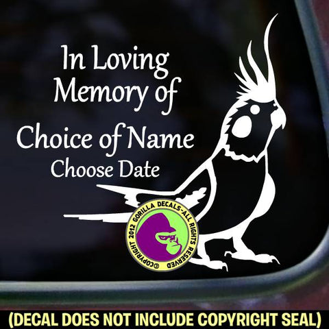 COCKATIEL MEMORIAL - Add your Custom Words - Vinyl Decal Sticker