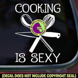 COOKING IS SEXY Funny Chef Tools Vinyl Decal Sticker