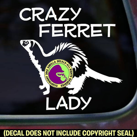 CRAZY FERRET LADY #2 Body Weasel Vinyl Decal Sticker