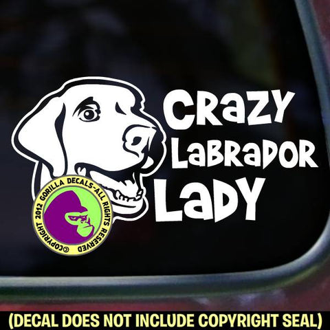LABRADOR RETRIEVER - Crazy Lady - Dog Vinyl Decal Sticker