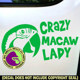 CRAZY MACAW LADY PARROT - Vinyl Decal Sticker
