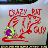 CRAZY RAT GUY Pet Rats Vinyl Decal Sticker