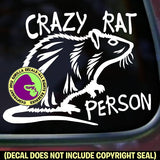 CRAZY RAT PERSON Pet Rats Vinyl Decal Sticker