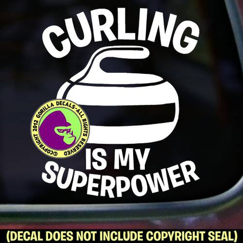 CURLING IS MY SUPERPOWER Stone Sport Game Player Vinyl Decal Sticker
