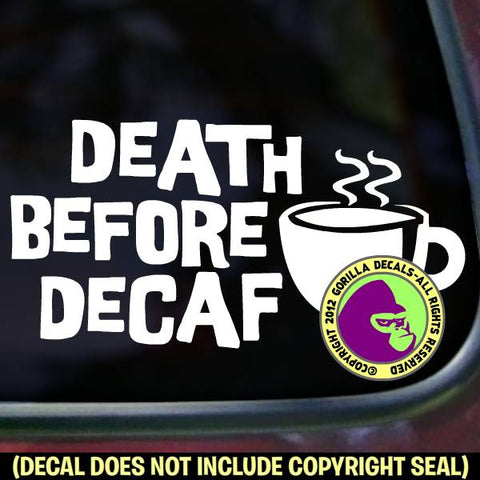 COFFEE - DEATH BEFORE DECAL Funny Vinyl Decal Sticker