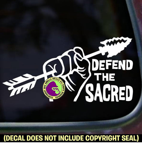 DEFEND THE SACRED Standing Rock Protest Vinyl Decal Sticker