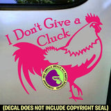 I DON'T GIVE A CLUCK Rooster Funny Vinyl Decal Sticker