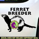 FERRET BREEDER Weasel Vinyl Decal Sticker