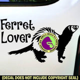 FERRET LOVER  Body Weasel Vinyl Decal Sticker