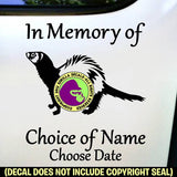 FERRET MEMORIAL - Add your Custom Words - Vinyl Decal Sticker