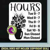 FLORIST HOURS - Custom Text - Vinyl Decal Sticker