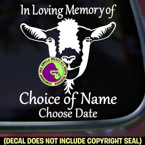 Goat Memorial  - ADD YOUR CUSTOM WORDS - Vinyl Decal Sticker
