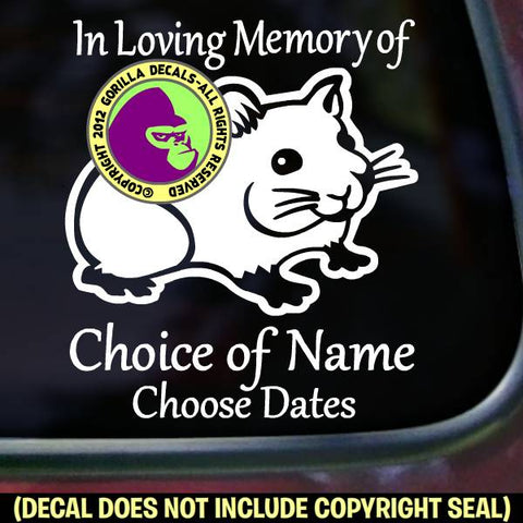 Hamster - Memorial  - ADD YOUR CUSTOM WORDS - Vinyl Decal Sticker