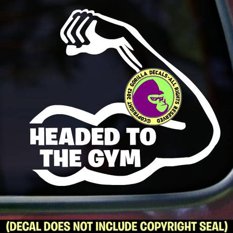 HEADED TO THE GYM Vinyl Decal Sticker