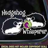 HEDGEHOG WHISPERER Vinyl Decal Sticker