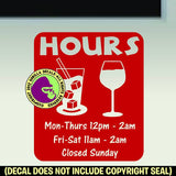 BAR NIGHTCLUB HOURS - Custom Text - Vinyl Decal Sticker