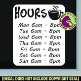 COFFEE SHOP HOURS - Custom Text - Vinyl Decal Sticker