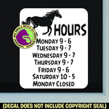 HORSE TACK FEED STORE HOURS - Custom Text - Vinyl Decal Sticker