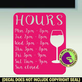 WINE BAR TASTING HOURS - Custom Text - Vinyl Decal Sticker