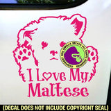 MALTESE - I Love My - Vinyl Decal Sticker