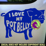 I LOVE MY POT BELLY PIG Vinyl Decal Sticker