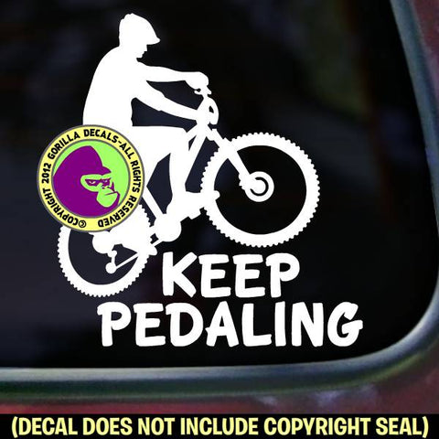 KEEP PEDALING Mountain Bike Biking Vinyl Decal Sticker