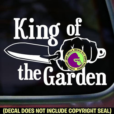 KING OF THE GARDEN FIST TROWEL Vinyl Decal Sticker