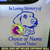 LABRADOR RETRIEVER Memorial  - ADD YOUR CUSTOM WORDS - Vinyl Decal Sticker