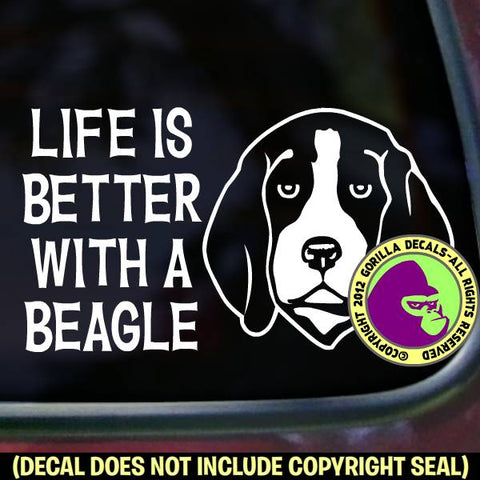 BEAGLE - Life is Better with - Dog Vinyl Decal Sticker