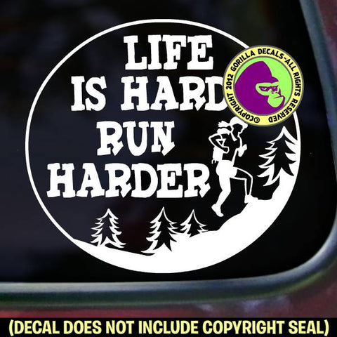 RUN HARDER - FEMALE - Funny Ultra Marathon Trail Running Ultra Vinyl Decal Sticker