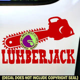 LUMBERJACK - Logging Logger Chainsaw Vinyl Decal Sticker