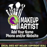 MAKE UP ARTIST - Add your phone number - Vinyl Decal Sticker