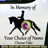 MEMORIAL Dressage Rider ADD CUSTOM WORDS Vinyl Decal Sticker