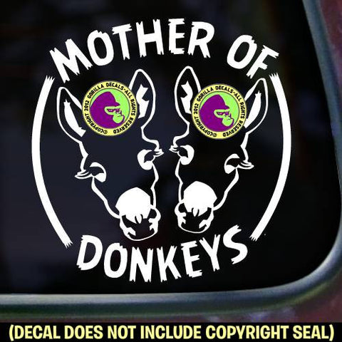 MOTHER OF DONKEYS Burro Mule Love Vinyl Decal Sticker